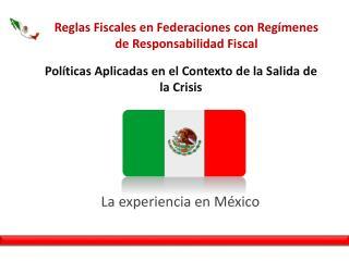 Reglas Fiscales en Federaciones con Reg�menes de Responsabilidad Fiscal