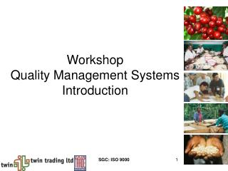 Workshop Quality Management Systems Introduction