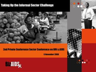 Taking Up the Informal Sector Challenge