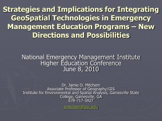 National Emergency Management Institute  Higher Education Conference June 8, 2010