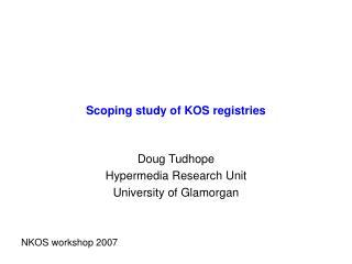 Scoping study of KOS registries