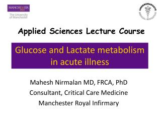 Glucose and Lactate metabolism in acute illness