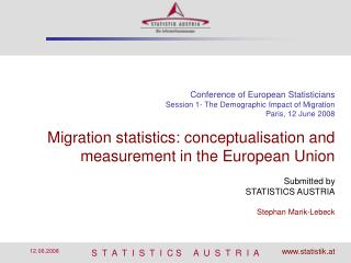 Conference of European Statisticians Session 1- The Demographic Impact of Migration