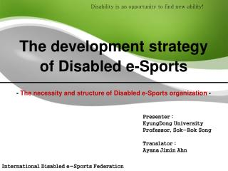 The development strategy of Disabled e-Sports