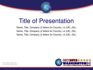 Title of Presentation Name, Title, Company (2 letters for Country, i.e (UK), (NL)