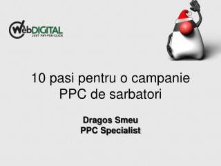 10 pasi pentru o campanie PPC de sarbatori