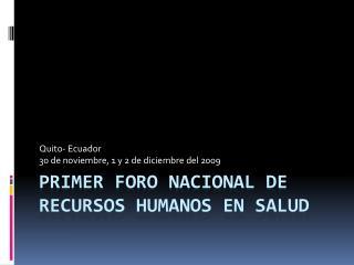 PRIMER FORO NACIONAL DE RECURSOS HUMANOS EN SALUD