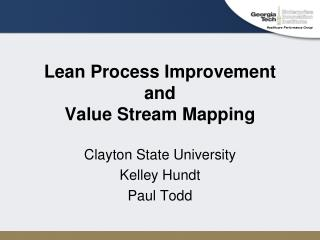 Lean Process Improvement and Value Stream Mapping