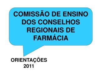 COMISSÃO DE ENSINO DOS CONSELHOS REGIONAIS DE FARMÁCIA