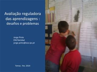 Avaliação reguladora das aprendizagens : desafios e problemas