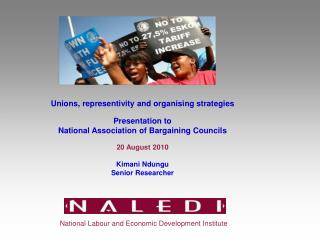 Unions, representivity and organising strategies Presentation to