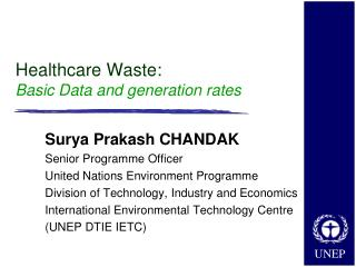 Healthcare Waste:  Basic Data and generation rates