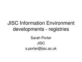 JISC Information Environment developments - registries