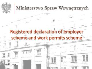 Registered declaration of employer scheme  and work permits scheme