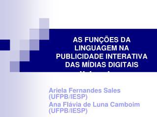 AS FUNÇÕES DA LINGUAGEM NA PUBLICIDADE INTERATIVA DAS MÍDIAS DIGITAIS slide share
