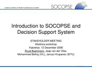 Introduction to SOCOPSE and Decision Support System