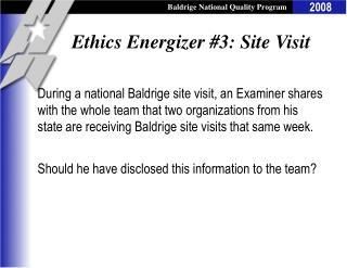 Ethics Energizer #3: Site Visit