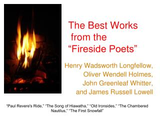 "The Best Works   from the  ""Fireside Poets"""