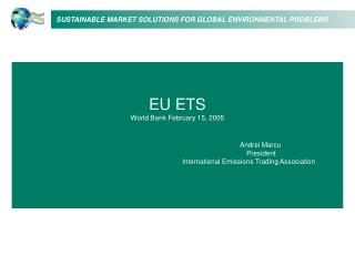 EU ETS World Bank February 15, 2005