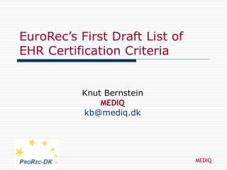 EuroRec's First Draft List of EHR Certification Criteria