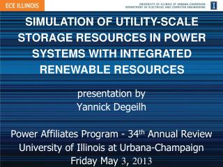 SIMULATION OF UTILITY-SCALE STORAGE RESOURCES IN POWER SYSTEMS WITH INTEGRATED RENEWABLE RESOURCES