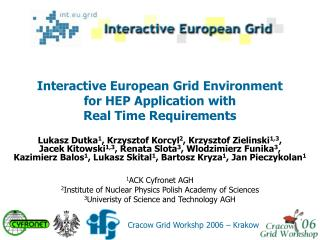 Interactive European Grid Environment for HEP Application with  Real Time Requirements