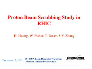 Proton Beam Scrubbing Study in RHIC
