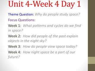 Unit 4-Week 4 Day 1
