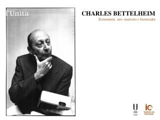 CHARLES BETTELHEIM