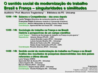 O sentido social da modernização do trabalho Brasil e França – singularidades e similitudes
