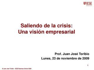 Saliendo de la crisis: Una visión empresarial