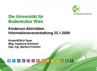 Die Universität für Bodenkultur Wien P räsentation boku.ac.at