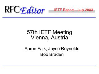 IETF Report – July 2003