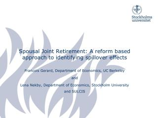 Spousal Joint Retirement: A reform based approach to identifying spillover effects