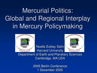 Mercurial Politics: Global and Regional Interplay in Mercury Policymaking