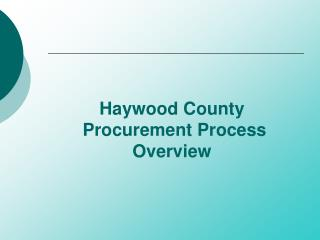 Haywood County  Procurement Process Overview