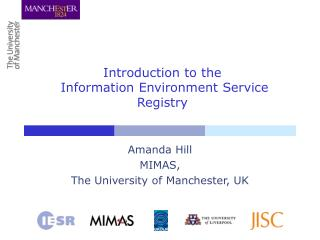 Introduction to the  Information Environment Service Registry