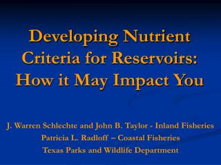Developing Nutrient Criteria for Reservoirs: How it May Impact You