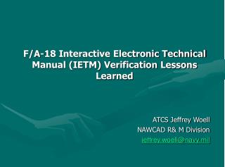 F/A-18 Interactive Electronic Technical Manual (IETM) Verification Lessons Learned