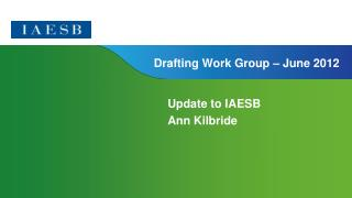Drafting Work Group – June 2012