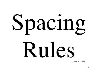 Spacing Rules