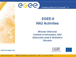 EGEE-II  NA2 Activities
