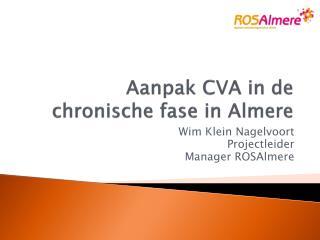 Aanpak CVA in de chronische fase in Almere