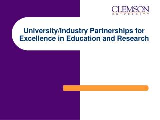 University/Industry Partnerships for Excellence in Education and Research
