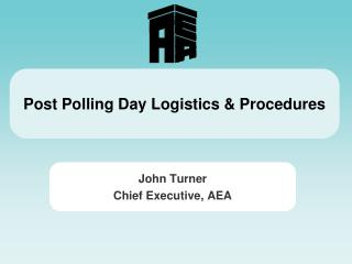 Post Polling Day Logistics & Procedures