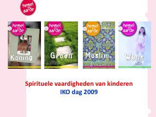Spirituele vaardigheden van kinderen IKO dag 2009