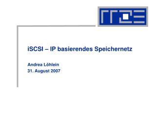 iSCSI – IP basierendes Speichernetz