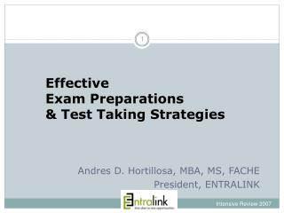 Effective Exam Preparations & Test Taking Strategies