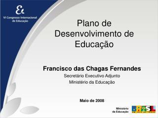 Plano de Desenvolvimento de Educação