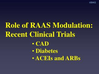 Role of RAAS Modulation: Recent Clinical Trials